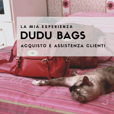 DuDu Bags: La mia esperienza.