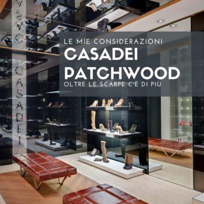 Casadei PATCHWOOD: quando calzatura e architettura si fondono.