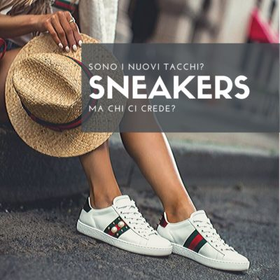 Le sneakers sono i nuovi tacchi?